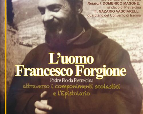 L'uomo Francesco Forgione: un nuovo, inedito libro su Padre Pio