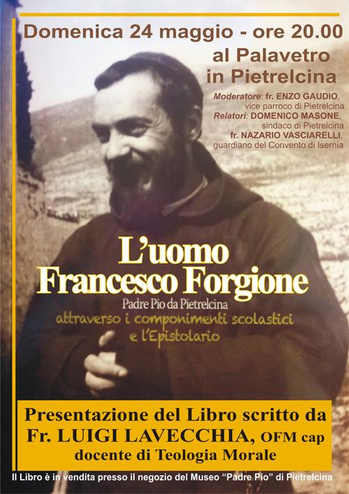 Padre pio da pietrelcina l 39 uomo francesco forgione un - Libro da colorare uomo ragno libro ...