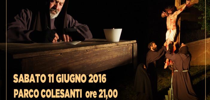 """""""Tutto è avvenuto là"""" rappresentazione teatrale di padre Pio"""