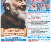 Festa di San Pio – 25 maggio 1887/2019